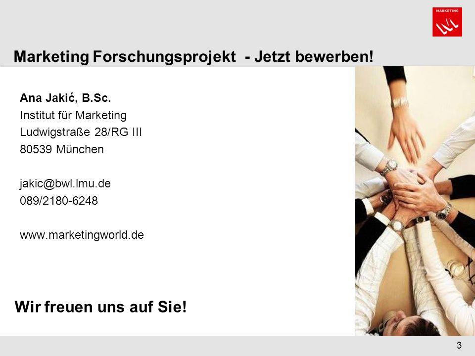 Marketing Forschungsprojekt - Jetzt bewerben!