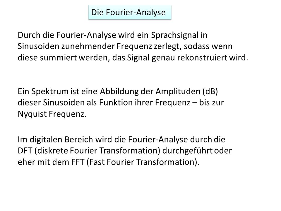 Die Fourier-Analyse