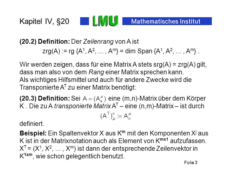 Kapitel IV, §20 (20.2) Definition: Der Zeilenrang von A ist