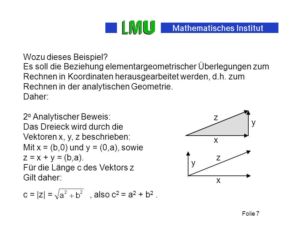 Wozu dieses Beispiel Es soll die Beziehung elementargeometrischer Überlegungen zum. Rechnen in Koordinaten herausgearbeitet werden, d.h. zum.