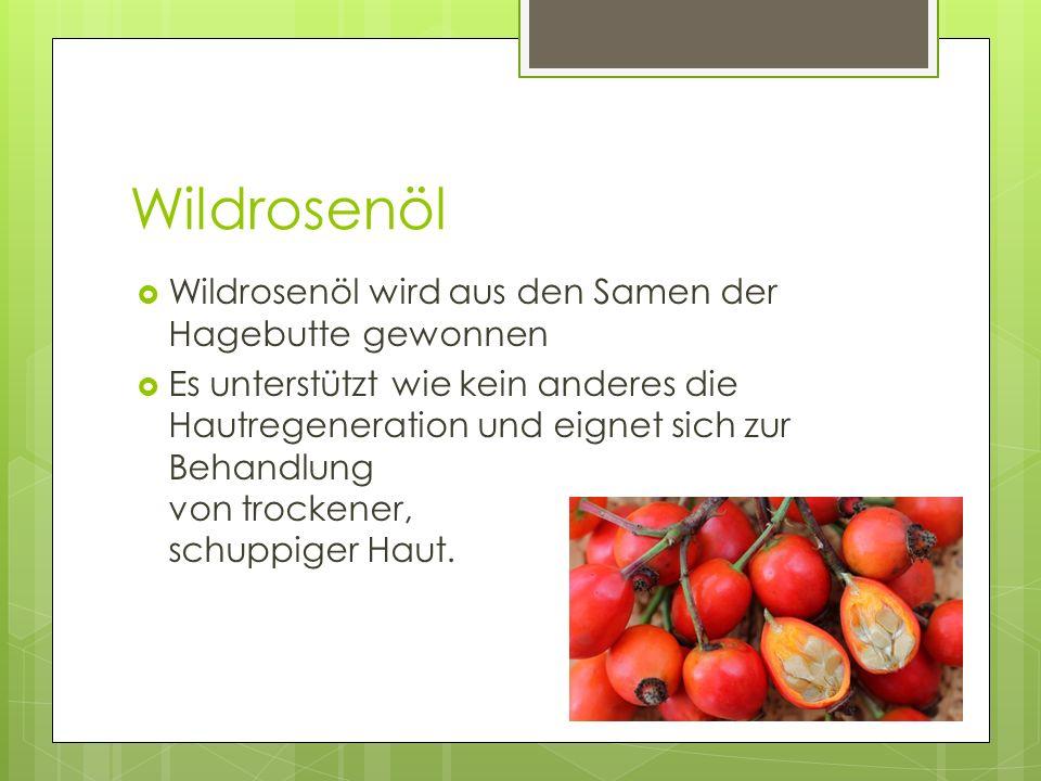 Wildrosenöl Wildrosenöl wird aus den Samen der Hagebutte gewonnen