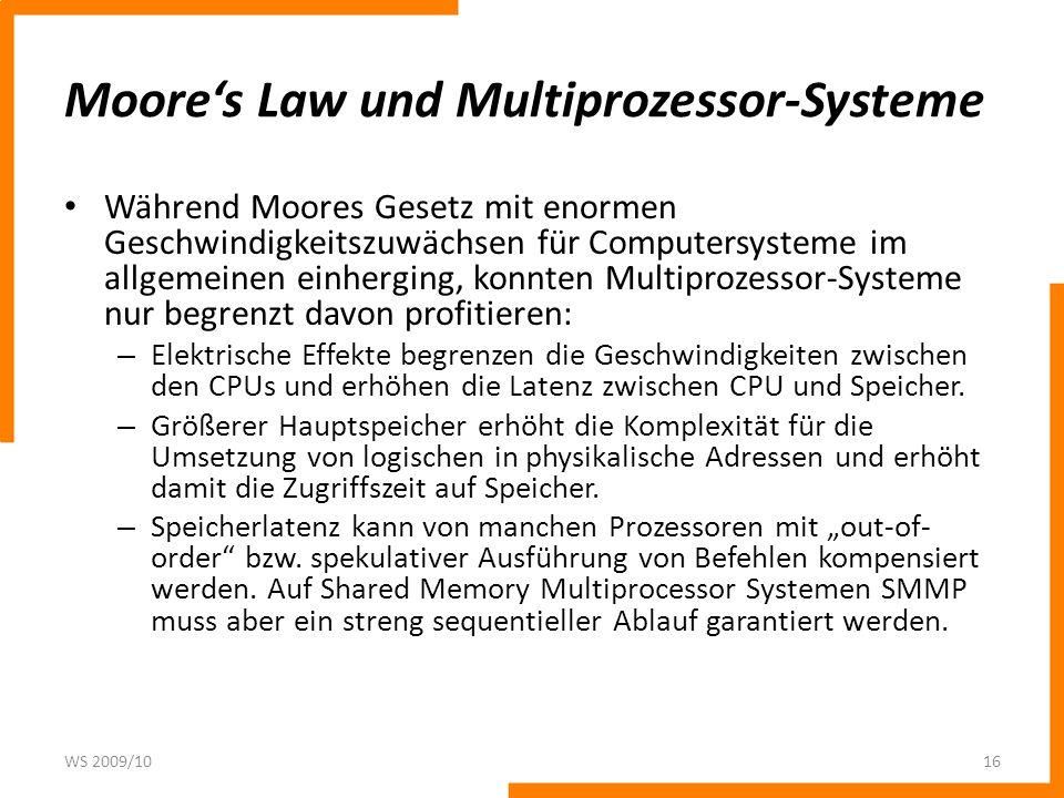 Moore's Law und Multiprozessor-Systeme