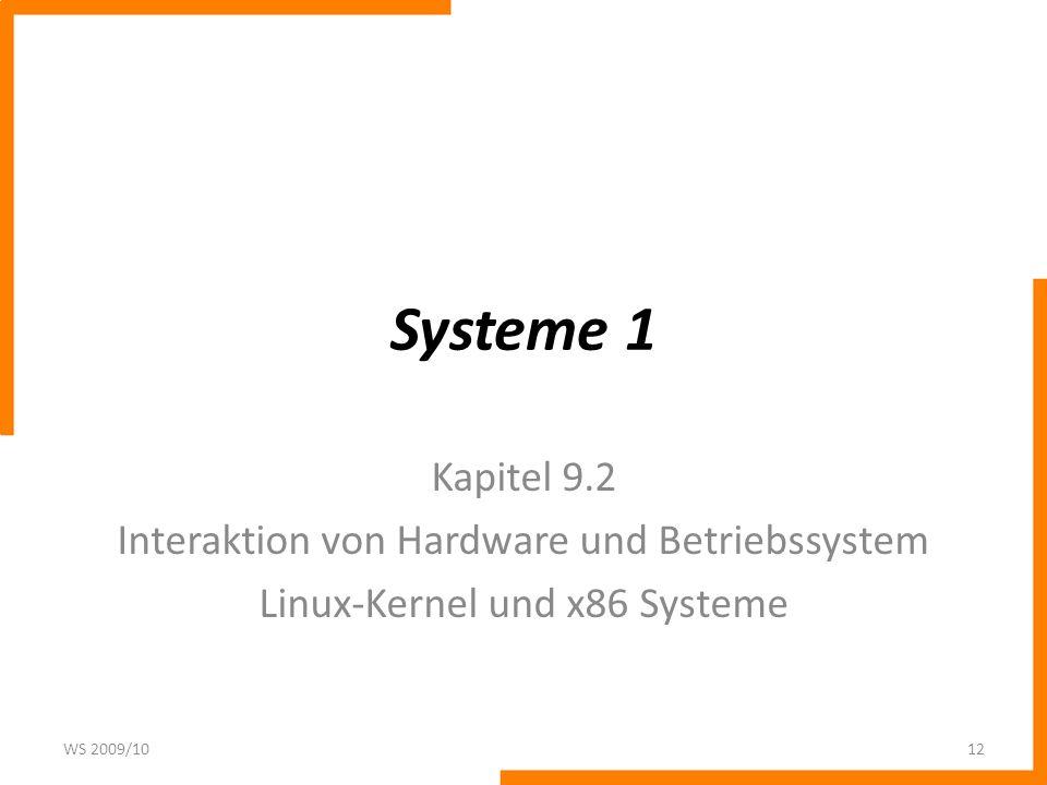 Systeme 1 Kapitel 9.2 Interaktion von Hardware und Betriebssystem