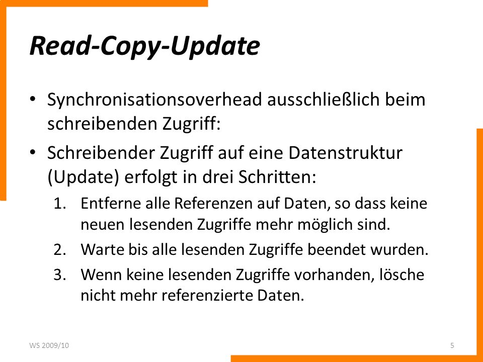 Read-Copy-Update Synchronisationsoverhead ausschließlich beim schreibenden Zugriff: