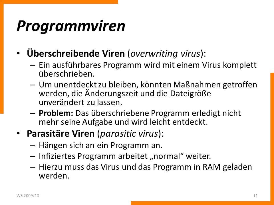 Programmviren Überschreibende Viren (overwriting virus):