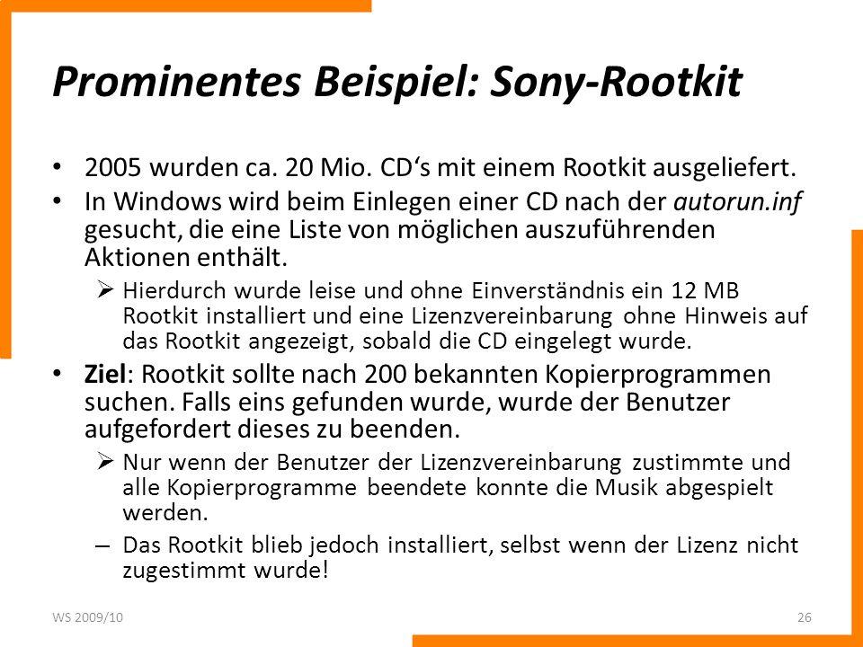Prominentes Beispiel: Sony-Rootkit