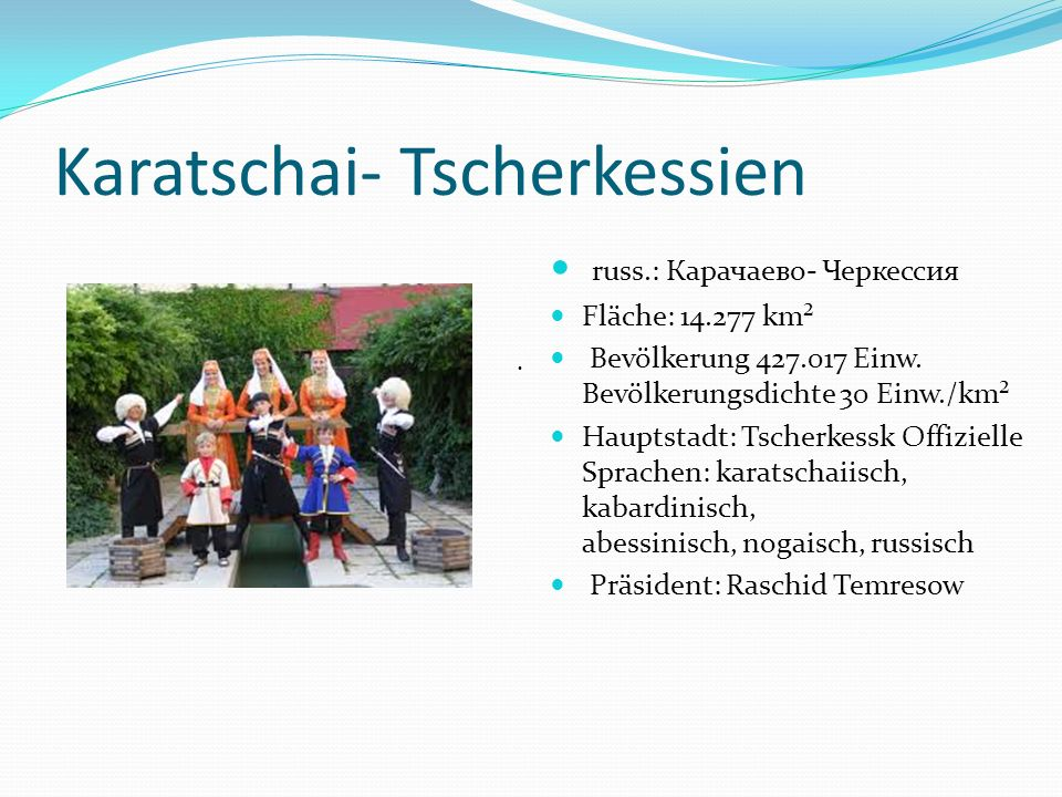 Karatschai- Tscherkessien