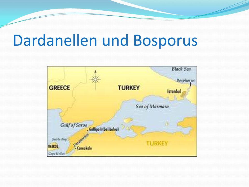 Dardanellen und Bosporus