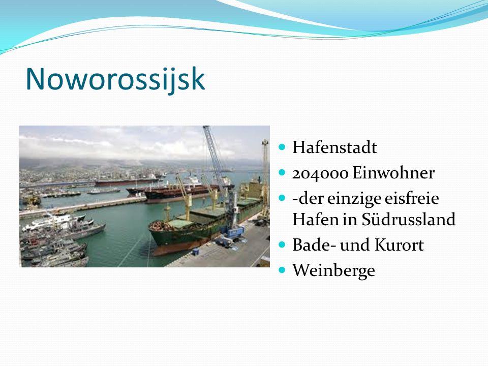 Noworossijsk Hafenstadt 204000 Einwohner