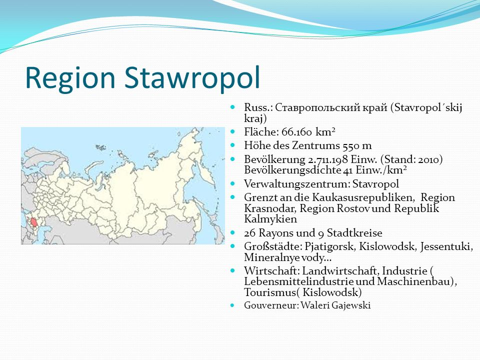 Region Stawropol Russ.: Ставропольский край (Stavropol´skij kraj)