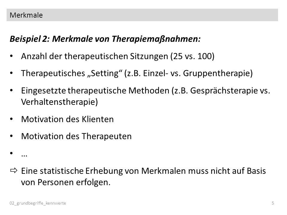 Beispiel 2: Merkmale von Therapiemaßnahmen: