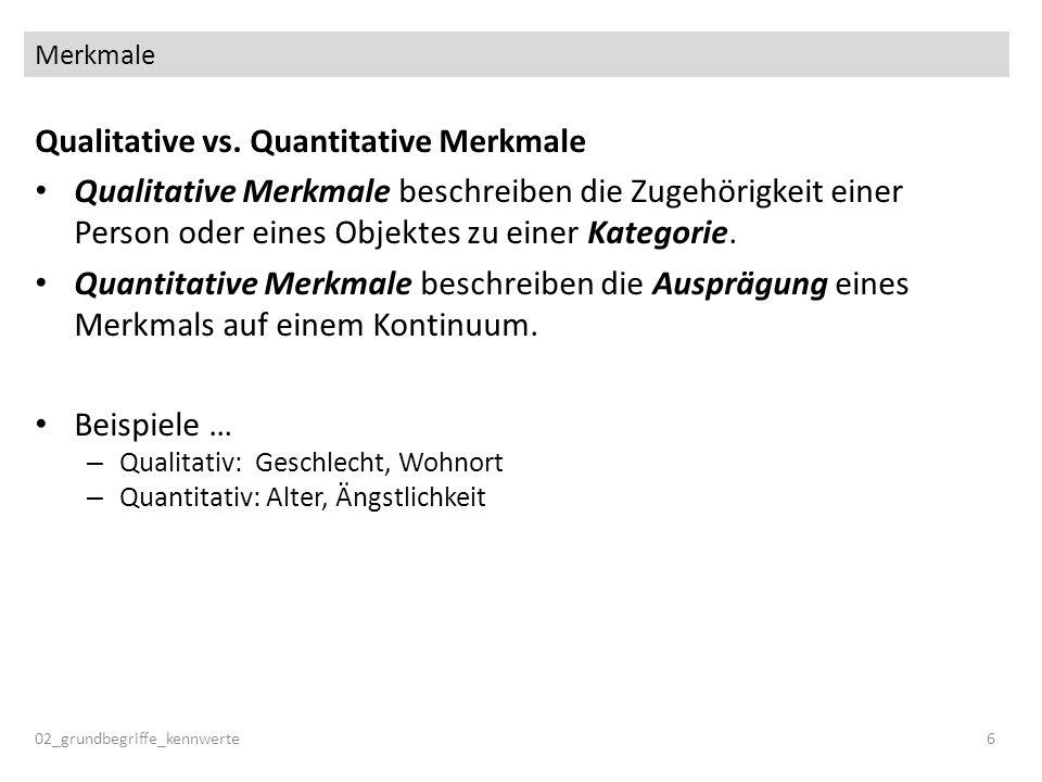 Qualitative vs. Quantitative Merkmale