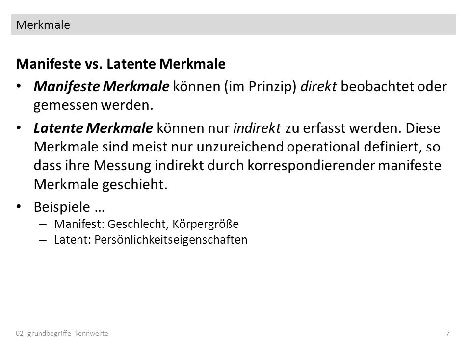 Manifeste vs. Latente Merkmale
