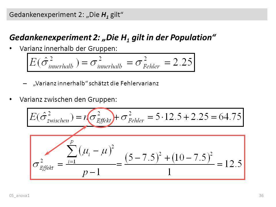 """Gedankenexperiment 2: """"Die H1 gilt"""