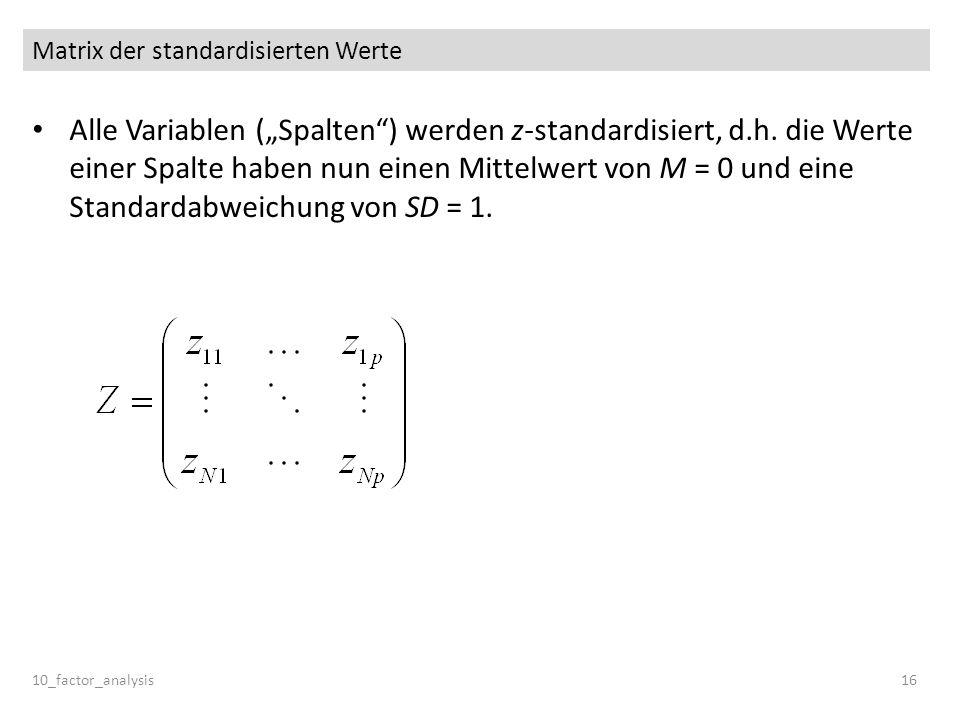 Matrix der standardisierten Werte