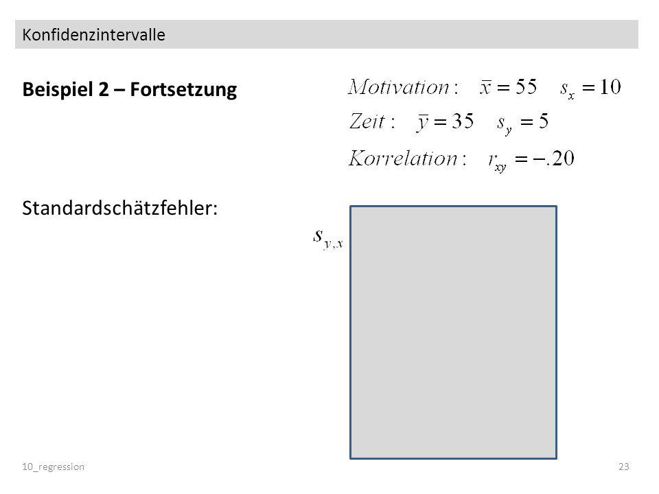 Beispiel 2 – Fortsetzung Standardschätzfehler:
