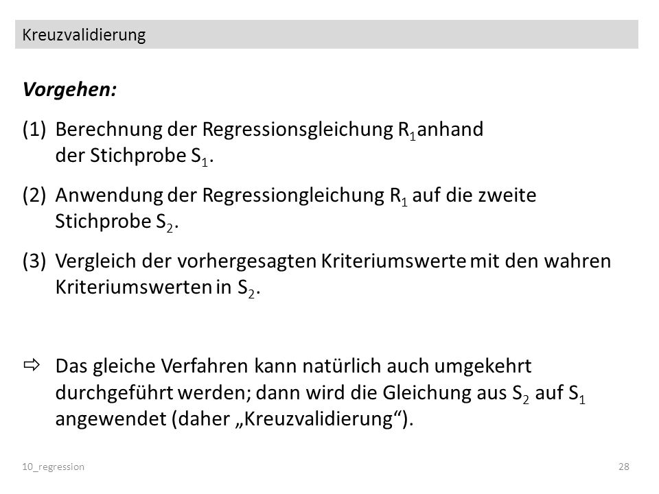 Berechnung der Regressionsgleichung R1anhand der Stichprobe S1.