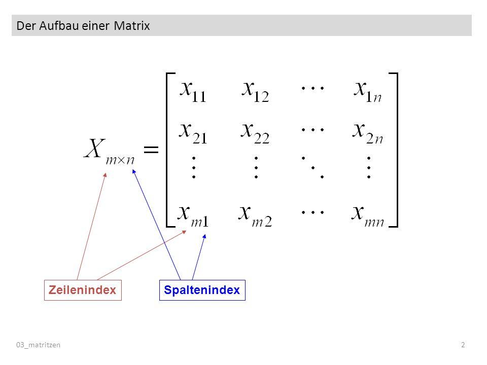 Der Aufbau einer Matrix
