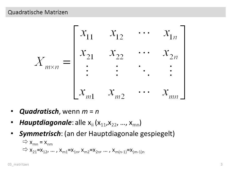 Quadratische Matrizen