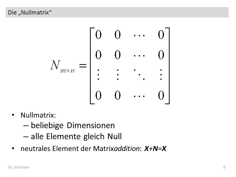 beliebige Dimensionen alle Elemente gleich Null