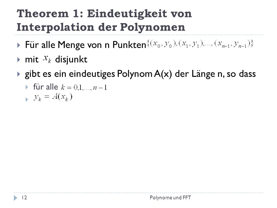 Theorem 1: Eindeutigkeit von Interpolation der Polynomen
