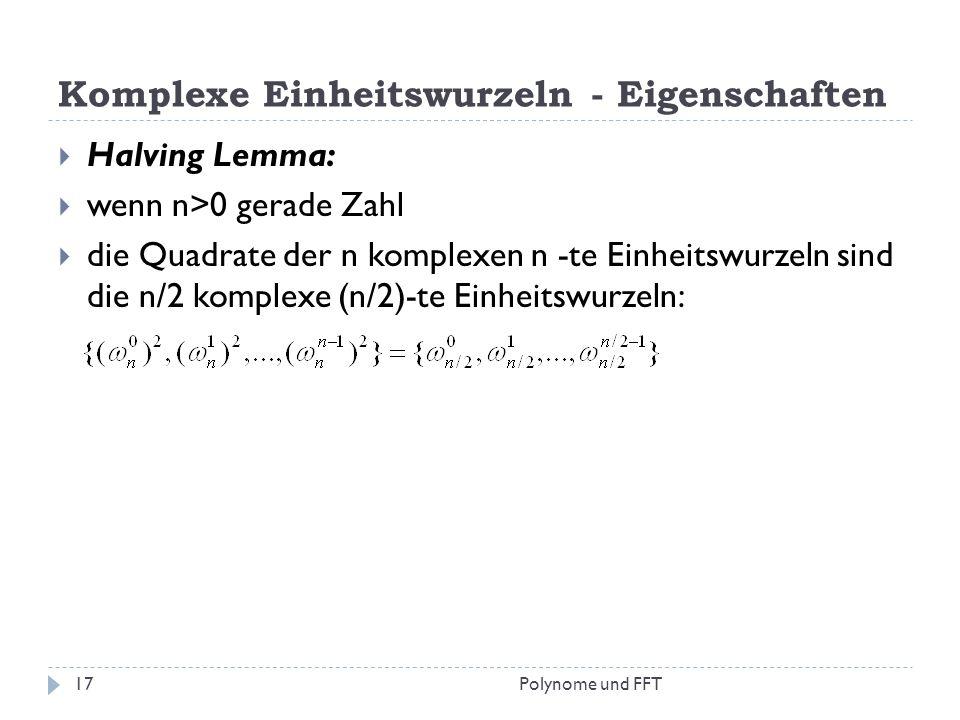 Komplexe Einheitswurzeln - Eigenschaften