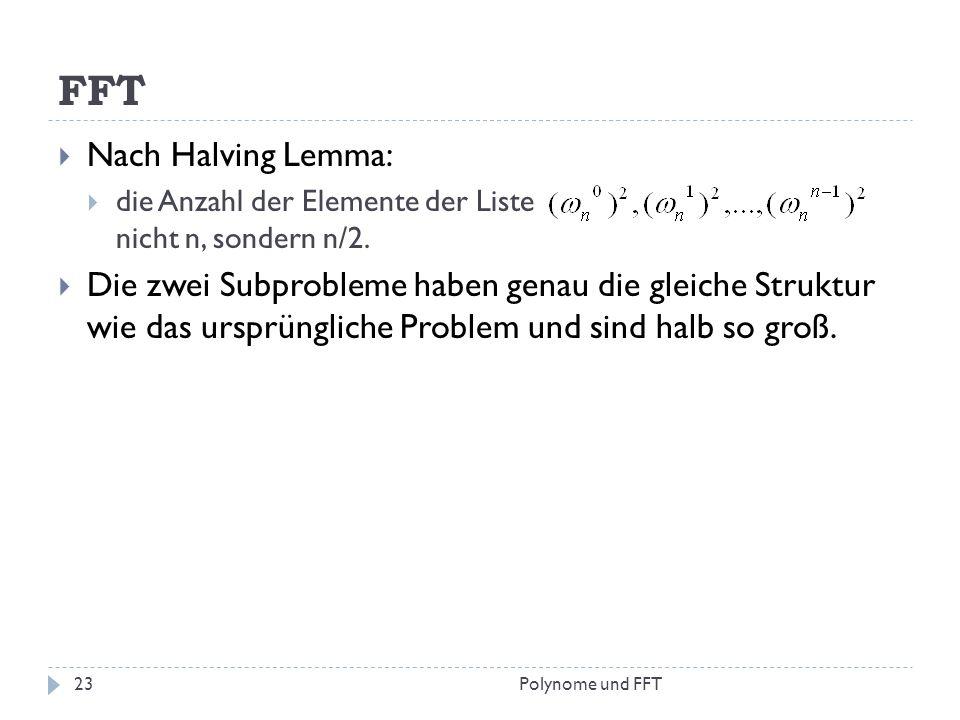 FFT Nach Halving Lemma: