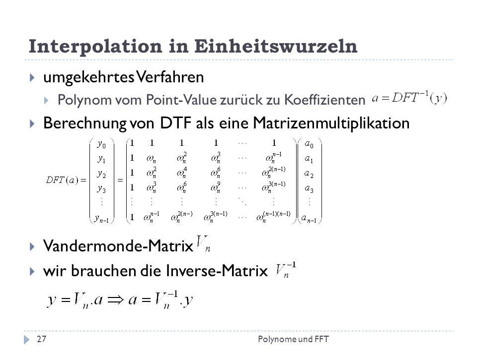 Interpolation in Einheitswurzeln