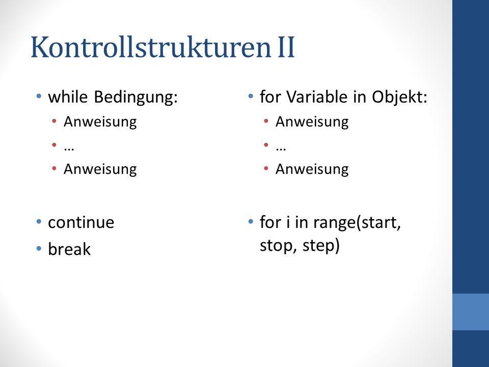Kontrollstrukturen II