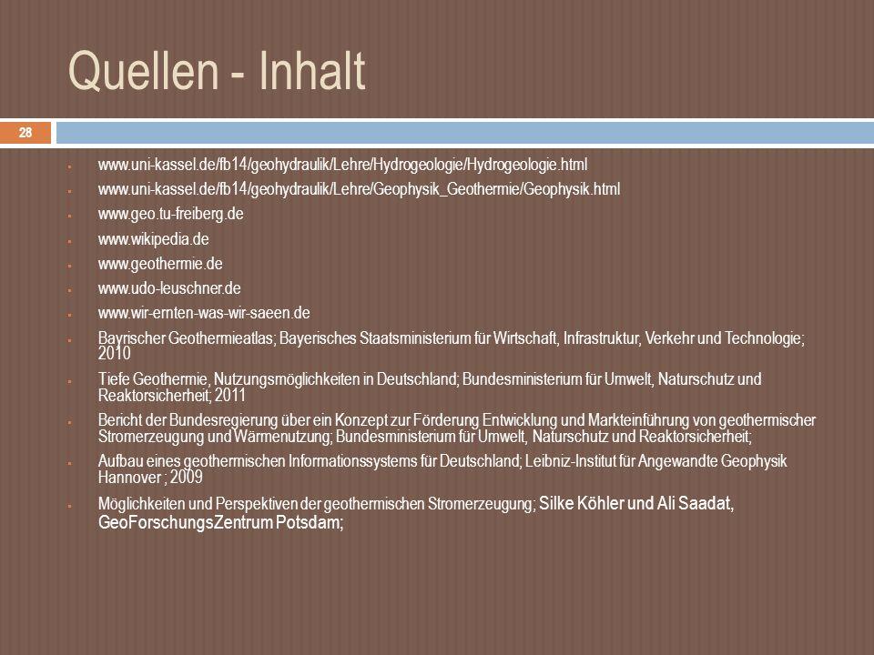 Quellen - Inhalt www.uni-kassel.de/fb14/geohydraulik/Lehre/Hydrogeologie/Hydrogeologie.html.