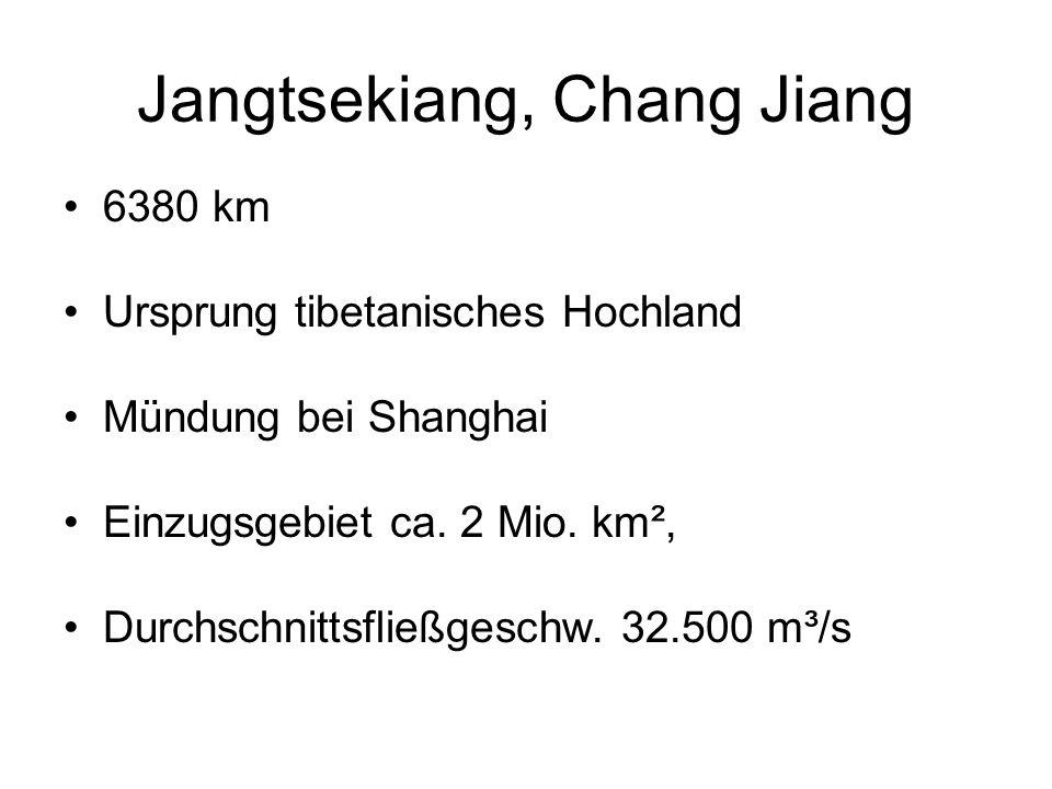 Jangtsekiang, Chang Jiang