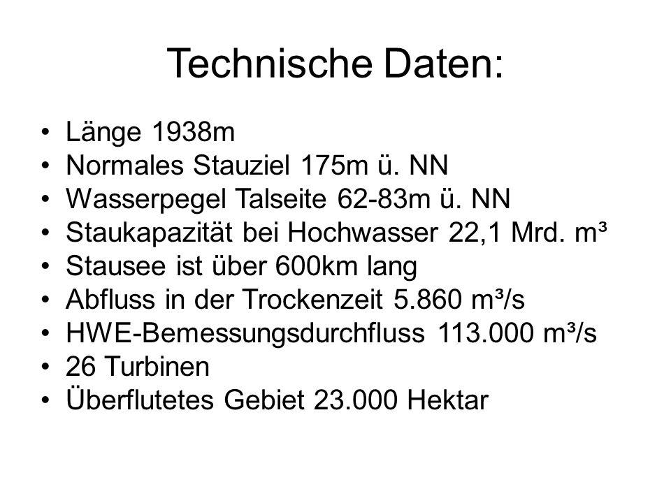 Technische Daten: Länge 1938m Normales Stauziel 175m ü. NN