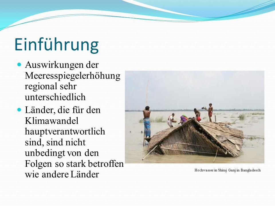 Einführung Auswirkungen der Meeresspiegelerhöhung regional sehr unterschiedlich.