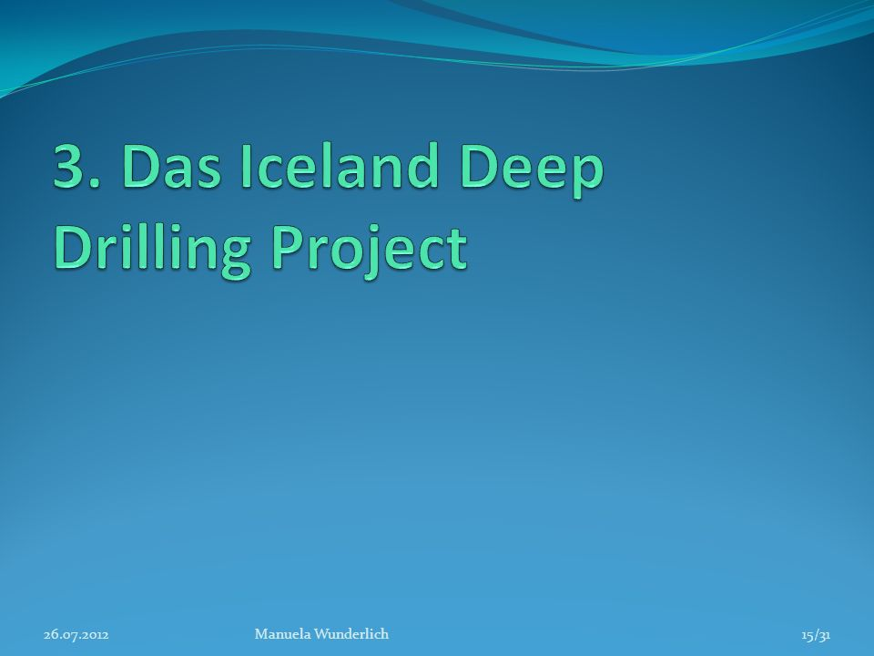 3. Das Iceland Deep Drilling Project