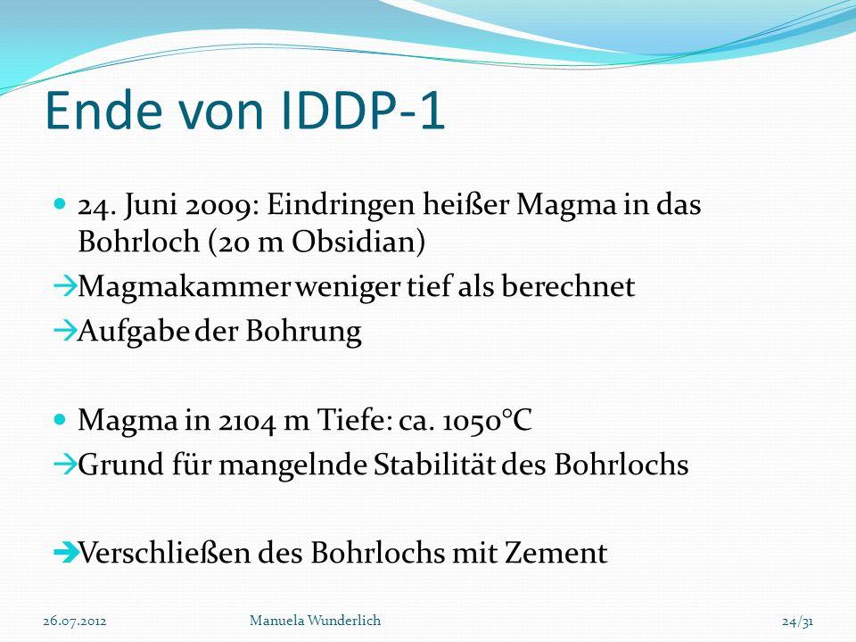 Ende von IDDP-1 24. Juni 2009: Eindringen heißer Magma in das Bohrloch (20 m Obsidian) Magmakammer weniger tief als berechnet.