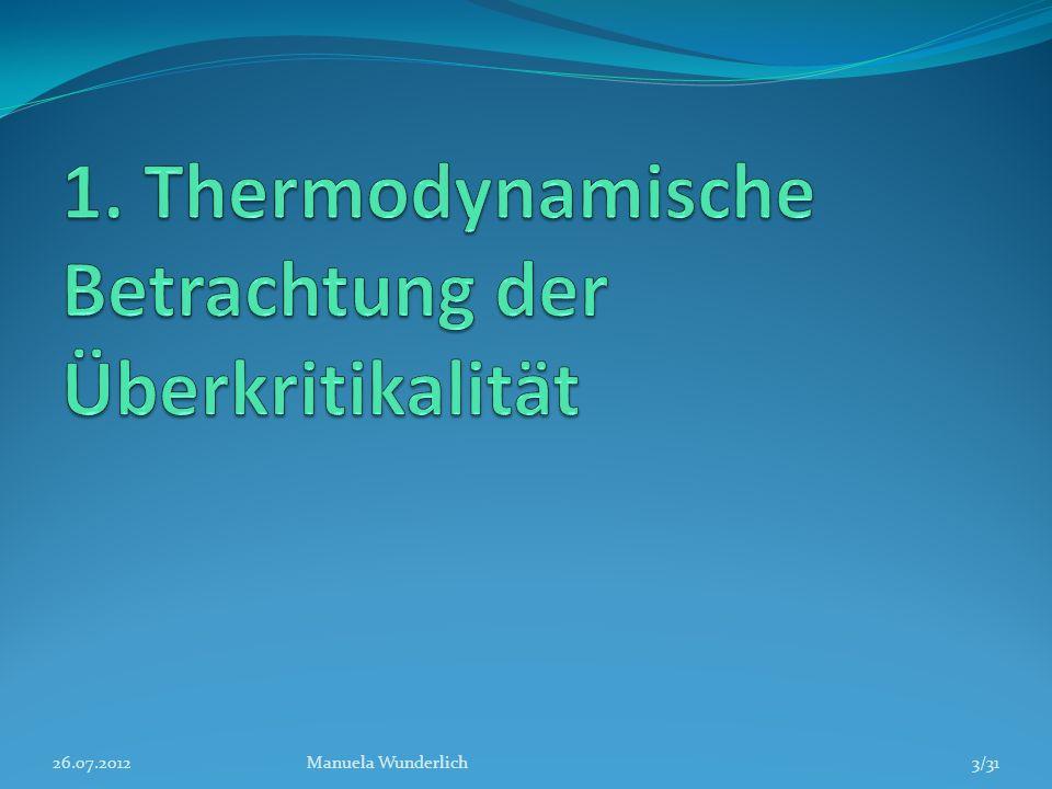 1. Thermodynamische Betrachtung der Überkritikalität