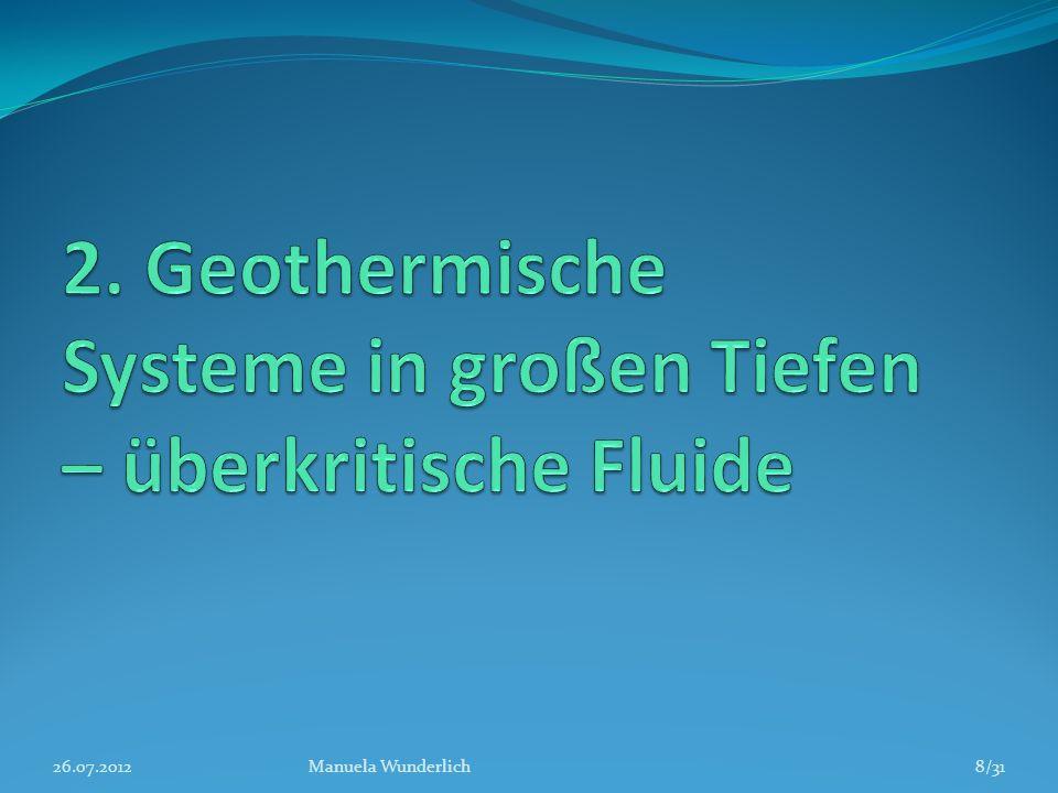 2. Geothermische Systeme in großen Tiefen – überkritische Fluide