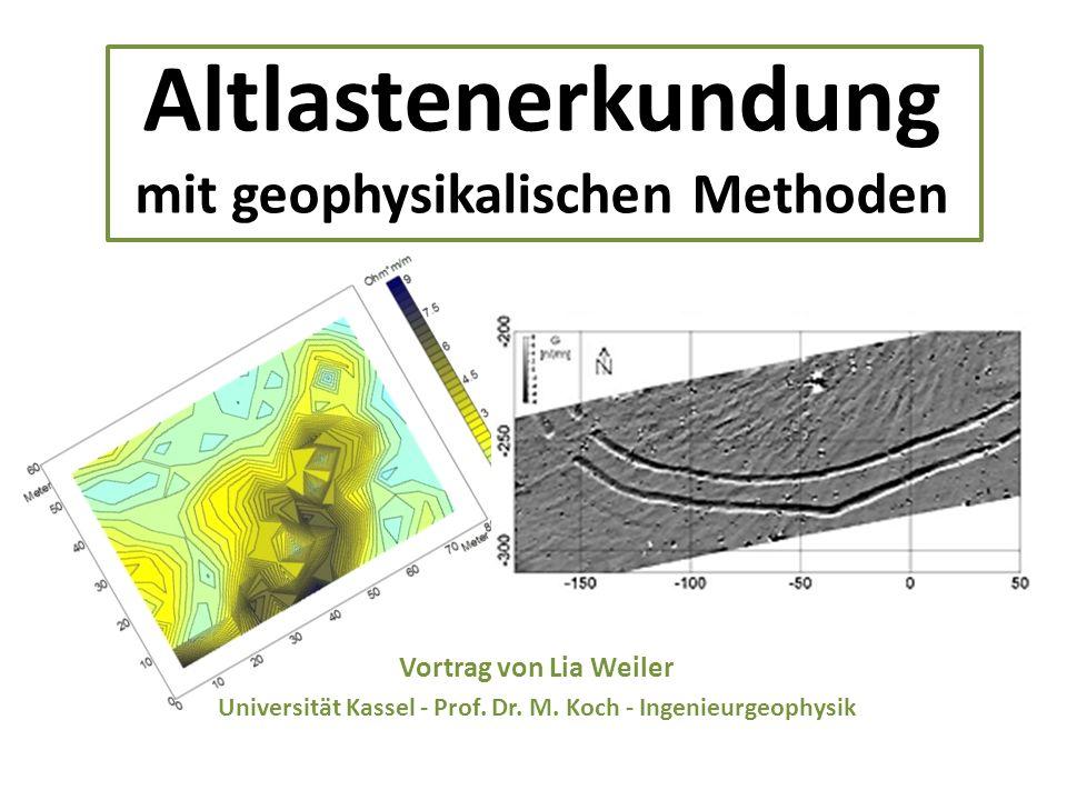 Altlastenerkundung mit geophysikalischen Methoden