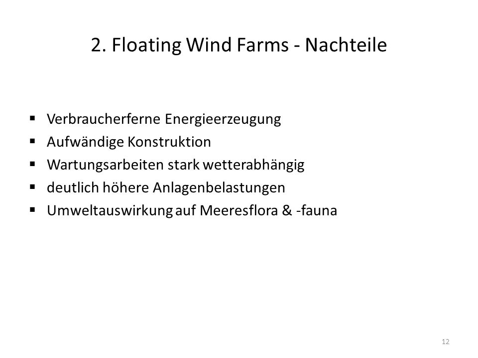 2. Floating Wind Farms - Nachteile