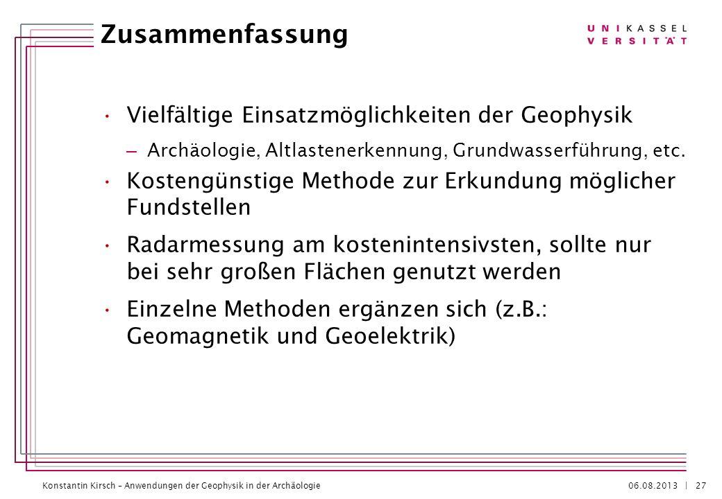 Zusammenfassung Vielfältige Einsatzmöglichkeiten der Geophysik