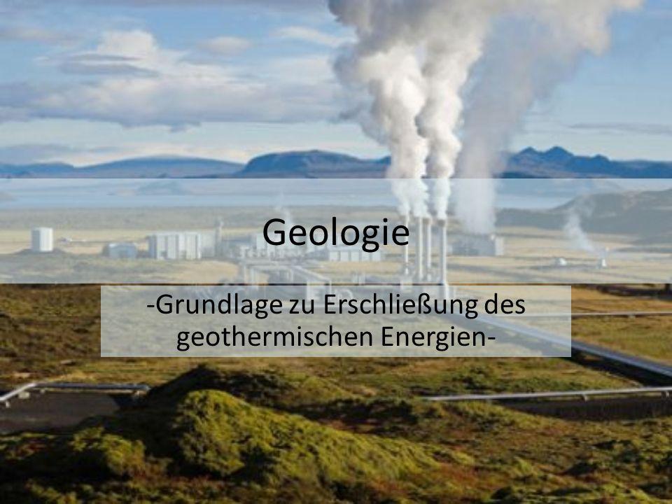 -Grundlage zu Erschließung des geothermischen Energien-