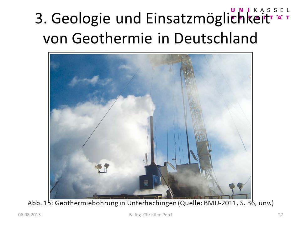 3. Geologie und Einsatzmöglichkeit von Geothermie in Deutschland
