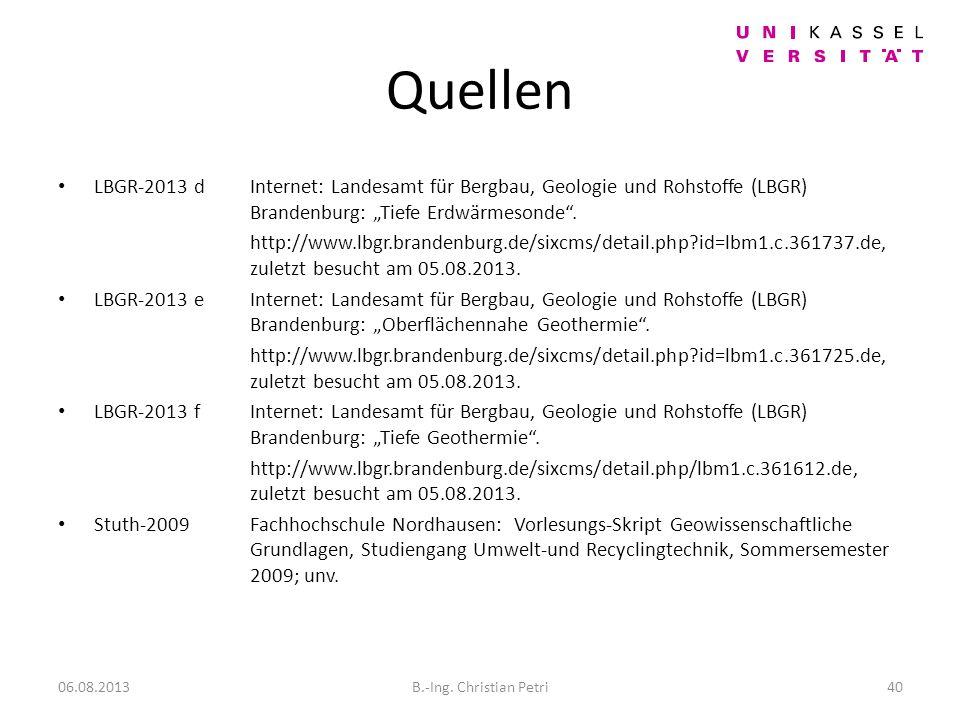 """Quellen LBGR-2013 d Internet: Landesamt für Bergbau, Geologie und Rohstoffe (LBGR) Brandenburg: """"Tiefe Erdwärmesonde ."""