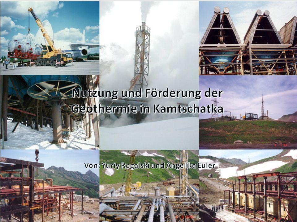 Nutzung und Förderung der Geothermie in Kamtschatka