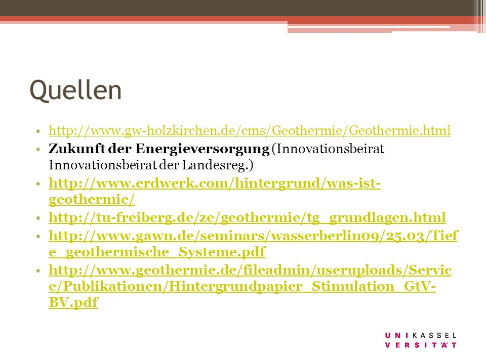 Quellen http://www.gw-holzkirchen.de/cms/Geothermie/Geothermie.html