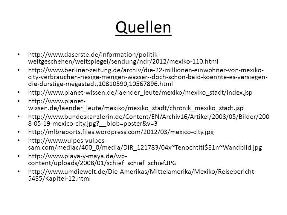 Quellen http://www.daserste.de/information/politik-weltgeschehen/weltspiegel/sendung/ndr/2012/mexiko-110.html.