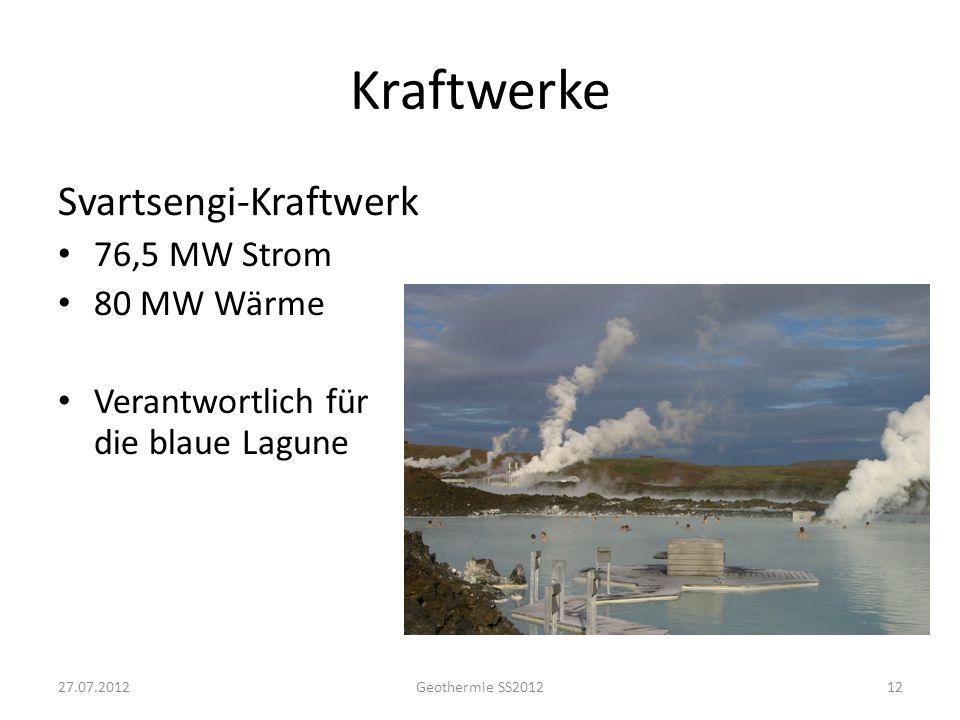 Kraftwerke Hellisheiði-Kraftwerk 27.07.2012 Geothermie SS2012
