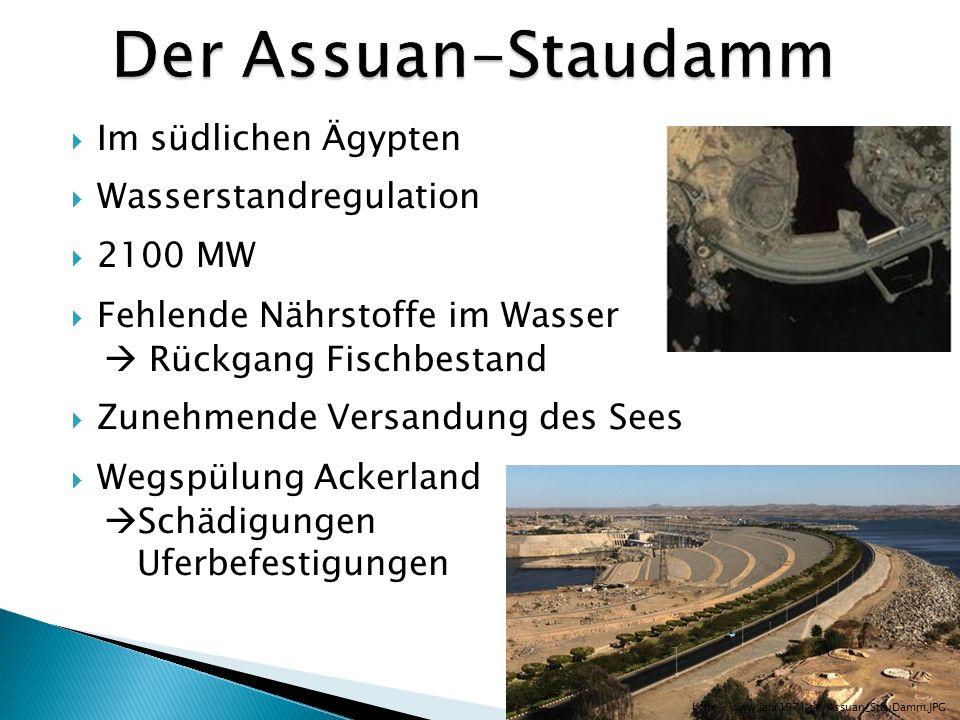 Der Assuan-Staudamm Im südlichen Ägypten Wasserstandregulation 2100 MW