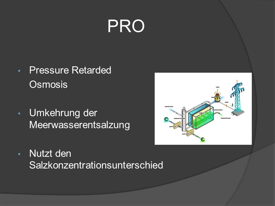 PRO Pressure Retarded Osmosis Umkehrung der Meerwasserentsalzung