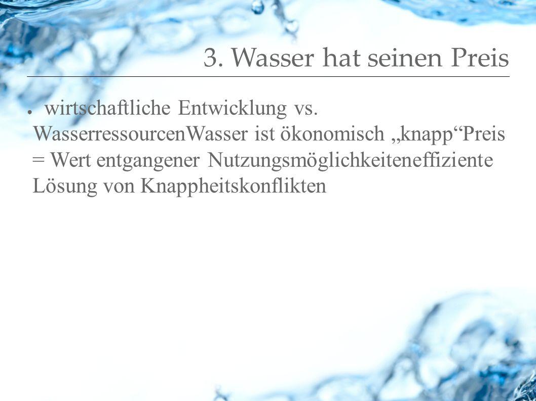 3. Wasser hat seinen Preis